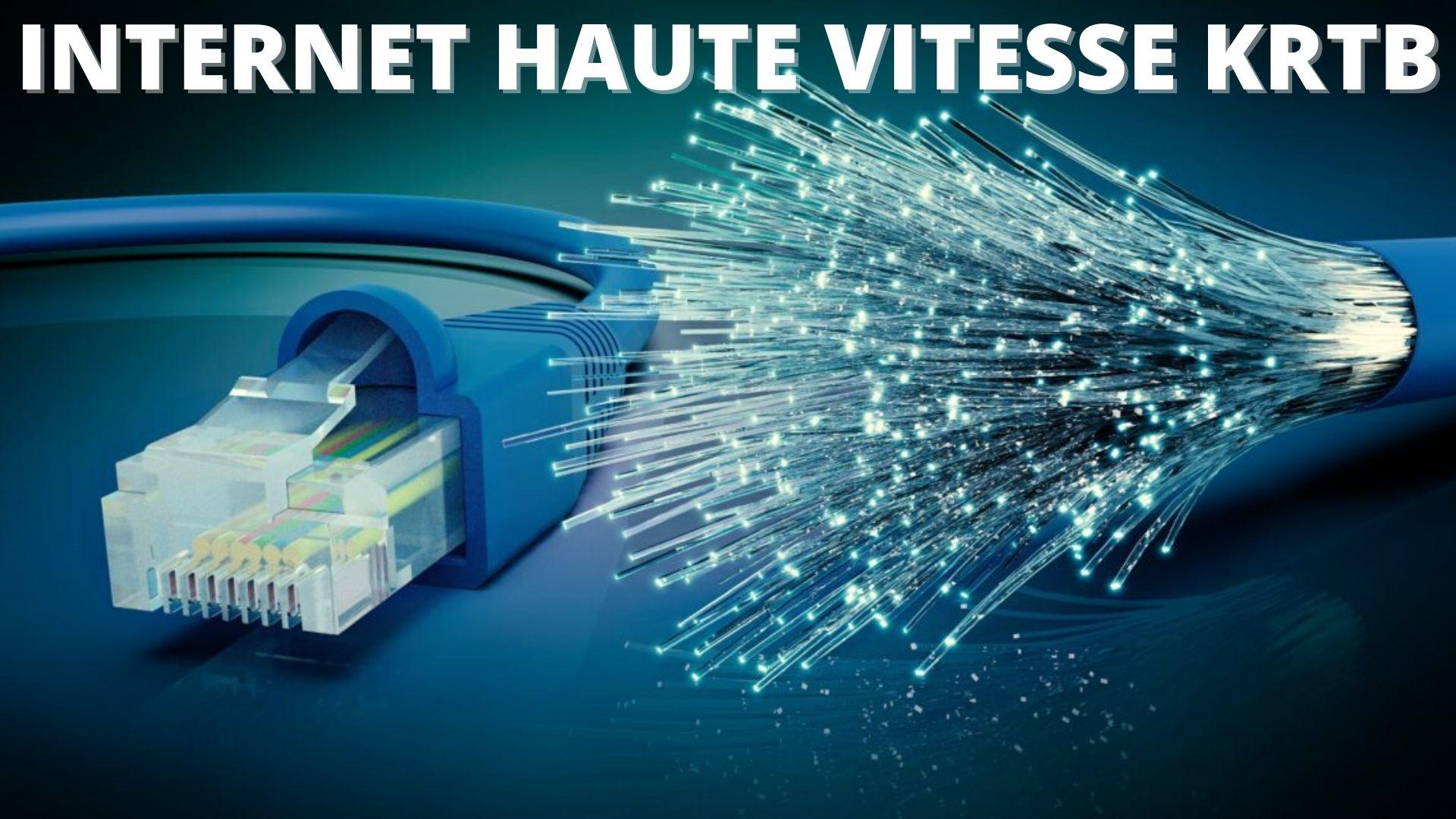 """Featured image for """"Internet haute vitesse au KRTB : lancement d'une page internet pour obtenir de l'information plus précise"""""""